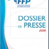 <b>Dossier de presse FFP 2016</b>